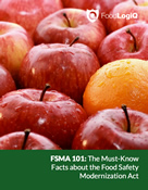 FSMA 101: The Must-Know Facts About FSMA