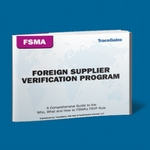 A Comprehensive Guide to the Who, What and How to FSMA's FSVP Rule