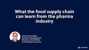 Webinar: What the Food Supply Chain Can Learn From the Pharmaceutical Sector